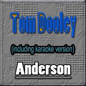 Image for 'Tom Dooley (Hit the Kingston Trio, Including Karaoke)'