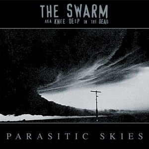 Image for 'Parasitic Skies (The Swarm aka Knee Deep In the Dead)'