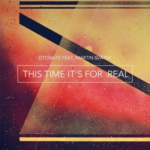 Image for 'This Time It's for Real (feat. Martin Svátek)'