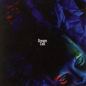 Image for 'Dream Cell'