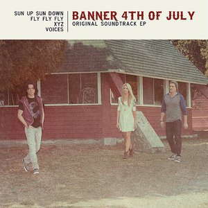 Image pour 'Banner 4th of July (Original Soundtrack EP)'