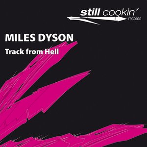 "Image for 'Still 006 - Miles Dyson ""Track From Hell""'"