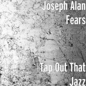 Image for 'Tap Out That Jazz'