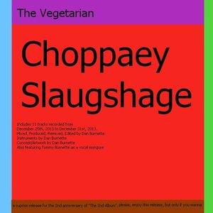 Image for 'Choppaey Slaugshages'