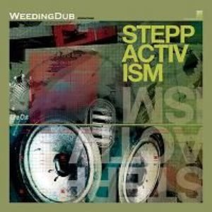 Image for 'WEEDING DUB - Steppactivism (2004 - Sounds Around / Pias)'