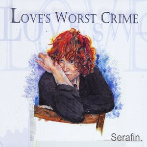 Image for 'Love's Worst Crime'