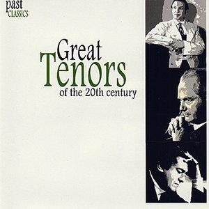 Image for 'Great Tenors Of The 20th Century'