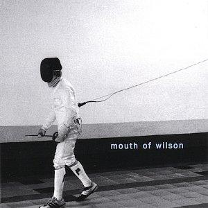 Immagine per 'MOUTH OF WILSON'