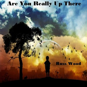 Bild för 'Are You Really Up There - Single'
