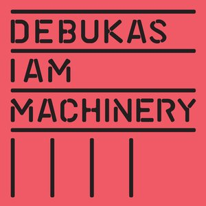 Image for 'I Am Machinery'
