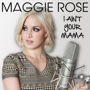 Image for 'I Ain't Your Mama'