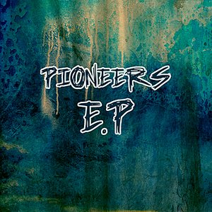 Image pour 'Pioneers - EP'