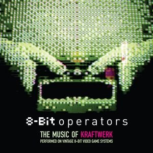 Image for '8-Bit Operators: The Music Of Kraftwerk Performed On 8-Bit Video Game Systems'