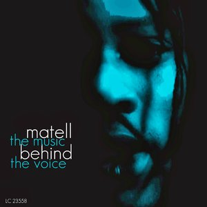 Image for 'Matell (The Music Behind the Voice)'