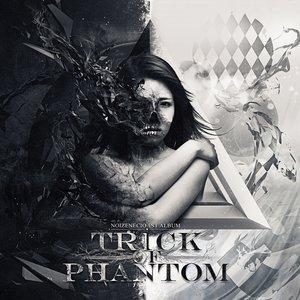 Image for 'TRICK OF PHANTOM'