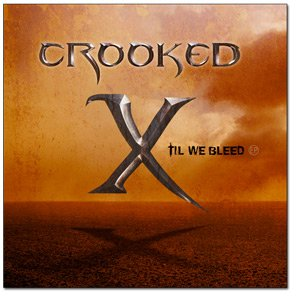 Image for 'Crooked X - Till We Bleed'