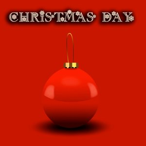 Image for 'Christmas Day (100 Most Beautiful Christmas Classics)'