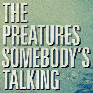 Image for 'Somebody's Talking'