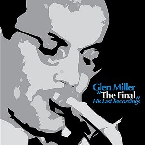 Image for 'The Final - His Last Recordings'