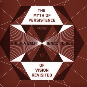 Image for 'The Myth Of Persistence Of Vision Revisited'