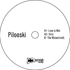 Imagem de 'ALR05 / Pilooski / Love is Wet'