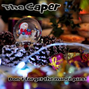 Image for 'Don't Forget The Mince Pies'