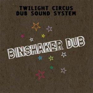 Image for 'Bin Shaker Dub'