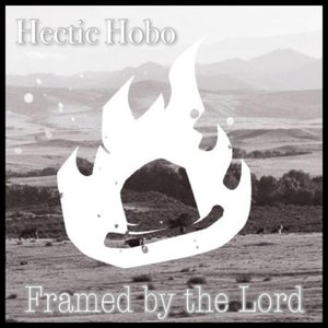 Image for 'Framed By the Lord'