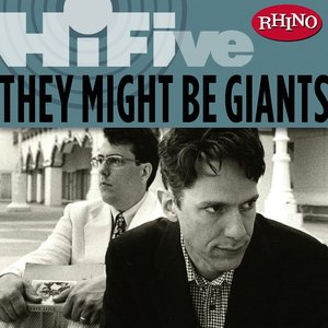 Image for 'Rhino Hi-Five: They Might Be Giants'