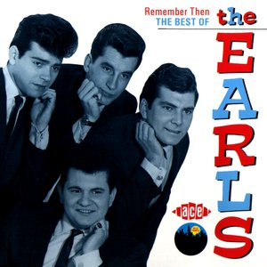 Image for 'Remember Then: The Best of the Earls'