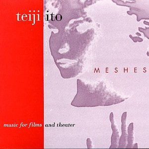 Image for 'Meshes: Music for films and theater'