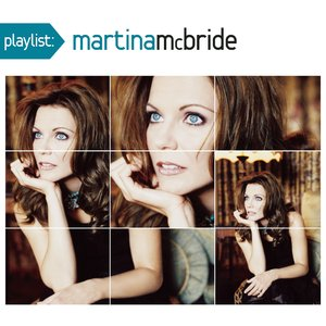 Image for 'Playlist: The Very Best Of Martina McBride'