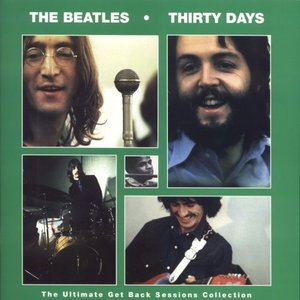Image for 'Thirty Days: The Ultimate Get Back Sessions Collection'