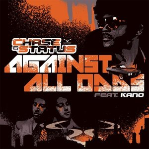 Image for 'Chase & Status - Against All Odds (feat. Kano)'