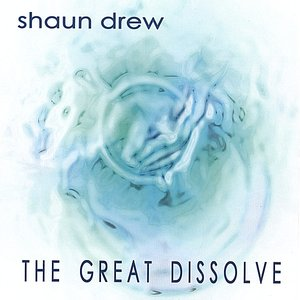 Image for 'The Great Dissolve'
