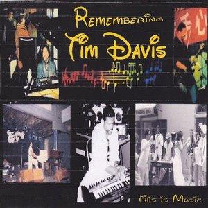 Image for 'Remembering Tim Davis'