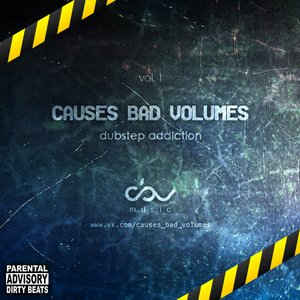 Image for 'Causes Bad Volumes Part 1'