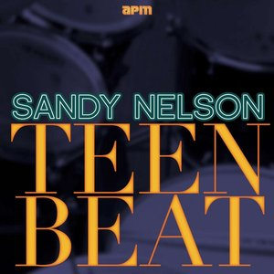 Image for 'Teen Beat - The Best of Sandy Nelson'