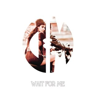 Image for 'Wait For Me'