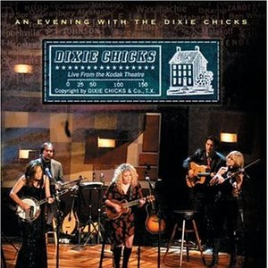 Image for 'An Evening With the Dixie Chicks'