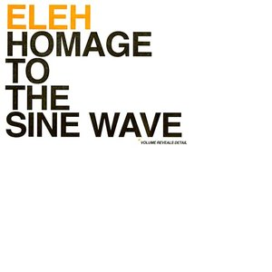 Image for 'Homage To The Sine Wave'