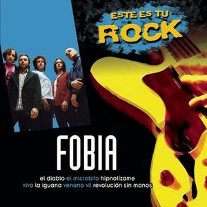 Image for 'Este Es Tu Rock - Fobia'