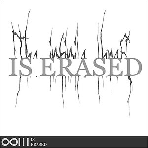Image for 'Is Erased'