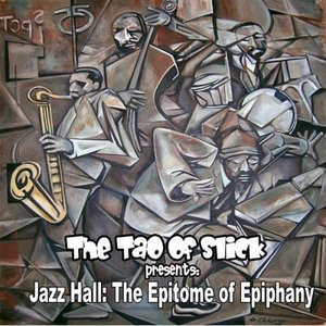 Image for 'Jazz Hall: The Epitome Of Epiphany'
