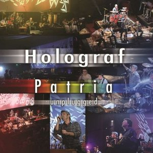 Image for 'Patria Holograf Unplugged'