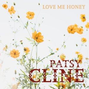 Image for 'Love Me Honey'
