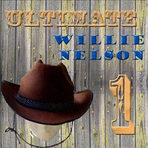 Image for 'Ultimate Willie Nelson 1'