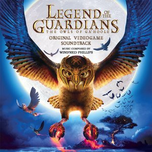 Image for 'Legend of the Guardians: The Owls of Ga'Hoole (Original Videogame Soundtrack)'
