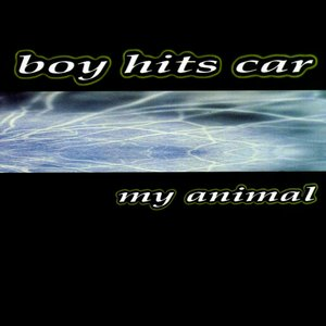 Image for 'My Animal'