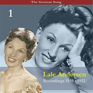 Image for 'The German Song / Lale Andersen, Volume 1'